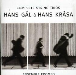 Ensemble Epomeo - Gal/Krasa: Complete String Trios/Tanec, Passacaglia and Fugue