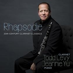 Todd Levy - Rhapsodie: 20th-Century Clarinet Classics