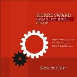 Pierre Sward - Slow but Fast