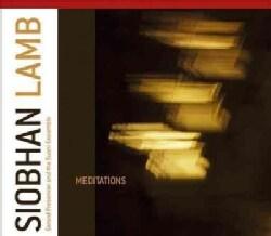 Siobhan Lamb - Lamb: Meditations