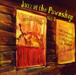 ARNE DOMNERUS - VOL. 1-JAZZ AT THE PAWNSHOP