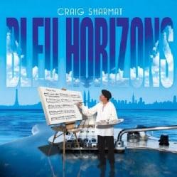 Craig Sharmat - Bleu Horizons