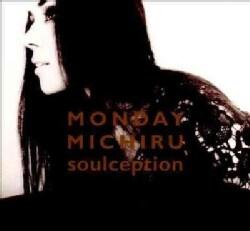 Monday Michiru - Soulception
