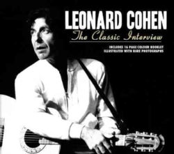 Leonard Cohen - Leonard Cohen: The Classic Interviews