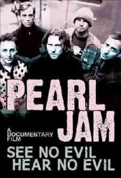 Pearl Jam: See No Evil Hear No Evil (DVD)