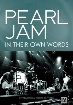 Pearl Jam: In Their Own Words (DVD)