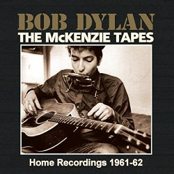 Bob Dylan - The McKenzie Tapes