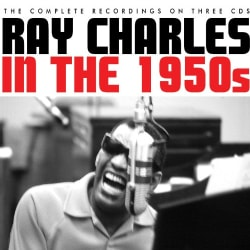 Ray Charles - Ray Charles: In the 1950s