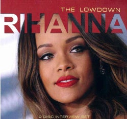 Rihanna - The Lowdown
