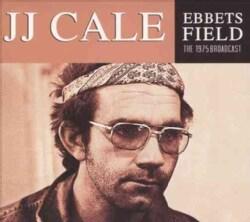 J.J. Cale - Ebbets Field 1975