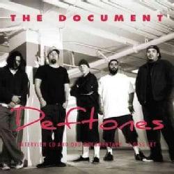 DEFTONES - The Document: The Deftones