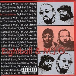 8 Ball & MJG - In Our Lifetime