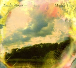 EMILIE MOVER - MIGHTY TIME