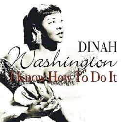 Dinah Washington - I Know How to Do It