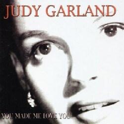 Judy Garland - You Made Me Love You
