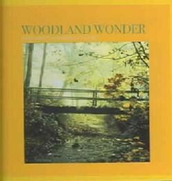 Sounds Of Nature - Woodland Wonder