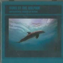 Sounds Of Nature - Song of the Dolphins