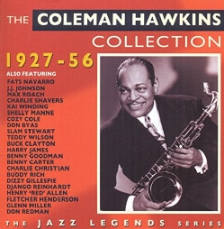 Coleman Hawkins - The Coleman Hawkins Collection: 1927-1956