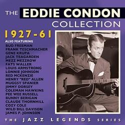 Eddie Condon - The Eddie Condon Collection: 1927-1961