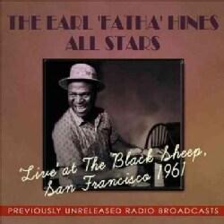 All Stars - Live at the Black Sheep, San Francisco: 1961: Earl Fatha Hines & the All Stars