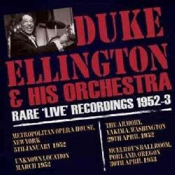 Duke Ellington - Duke Ellington: Rare Live Recordings: 1952-1953