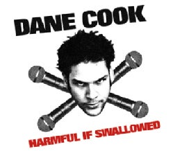 Dane Cook - Harmful If Swallowed