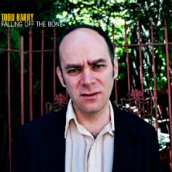 Todd Barry - Falling Off The Bone