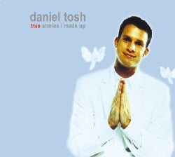 Daniel Tosh - True Stories I Made Up (Parental Advisory)