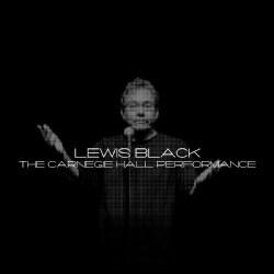 Lewis Black - The Carnegie Hall Performance