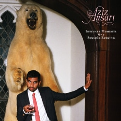 Aziz Ansari - Intimate Moments for a Sensual Evening (Parental Advisory)