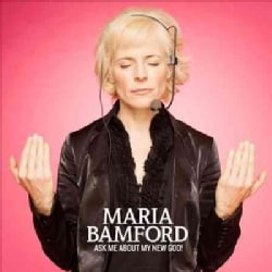 Maria Bamford - Ask Me About My New God! (Parental Advisory)