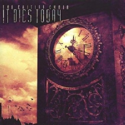 It Dies Today - The Caitiff Choir