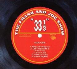 Frank & Joe Show - 33 1/3
