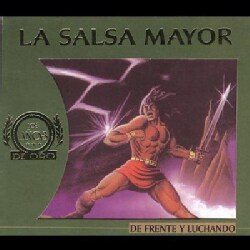 La Salsa Mayor - De Frente Y Luchando