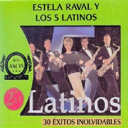 Estela Raval - 30 Exitos Inolvidables