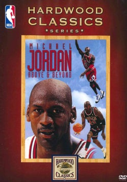 NBA Hardwood Classics Series: Michael Jordan's: Above & Beyond (DVD)