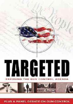 Targeted: Exposing The Gun Control (DVD)