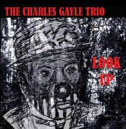 Charles Gayle - Look Up