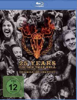 25 Years Louder Than Hell: The W:O:A Documentary (Blu-ray Disc)