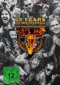 25 Years Louder Than Hell: The W:O:A Documentary (DVD)