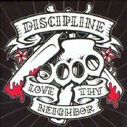 Discipline - Love Thy Neighbor