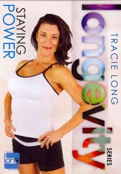 Tracie Long Longevity: Staying Power (DVD)