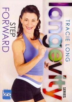 Tracie Long Longevity: Step Forward (DVD)