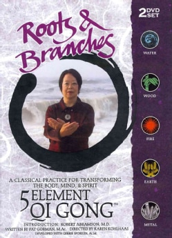 Roots & Branches: 5 Element Qi Gong (DVD)