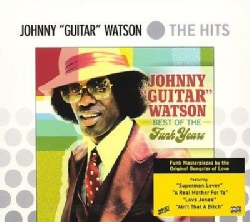 Johnny Watson - Best of the Funk Years