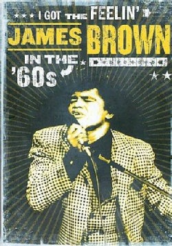 I Got The Feelin': James Brown In The '60s (DVD)