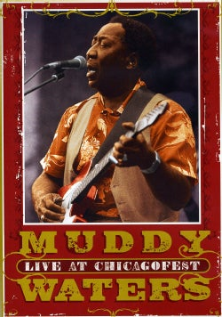 Muddy Waters: Live At Chicagofest (DVD)