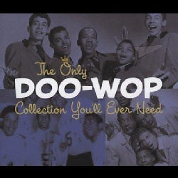 Various - The Only Doo-Wop Collection You'll Ever Need