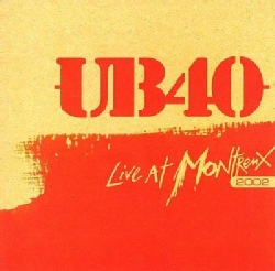 UB40 - UB40: Live at the Montreux 2002