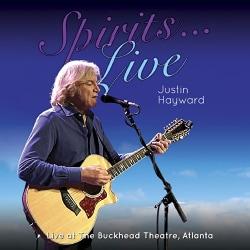 Justin Hayward - Spirits Live: Live At The Buckhead Theater, Atlanta